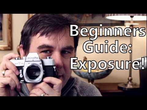 Beginners Guide To Exposure In Digital & Film Photography
