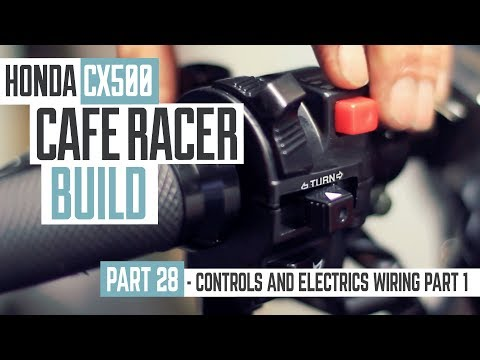 Honda CX500 Cafe Racer Build 28 - Controls and Electrics wiring part 1