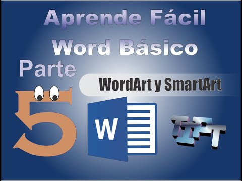 Aprende Facil - Word 2013 Tutorial 5: Insertar WordArt y SmartArt