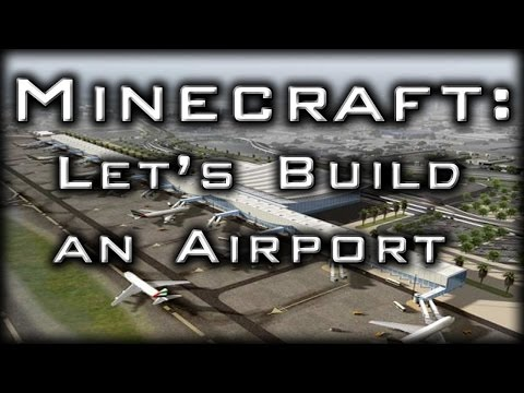Let's Build: An Airport - Ep1 Planning and Scaling