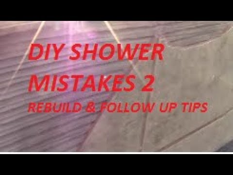 DIY SHOWER MISTAKES 2...the rebuild