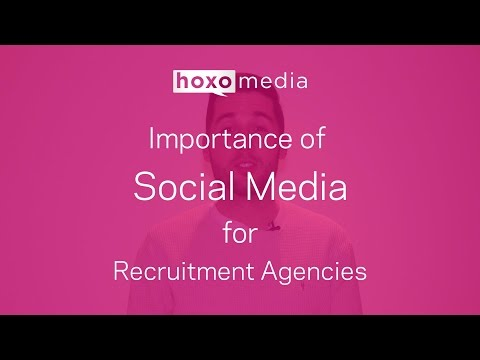 The Importance of Social Media for Recruitment Agencies - Recruitment Advice #1