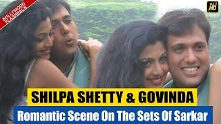 Shilpa Shetty & Govinda's Behind The Scene ROMANCE From Chhote Sarkar's Set | EXCLUSIVE | Flashback