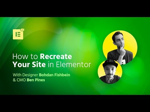 Elementor Webinar: Recreate a Site From Scratch