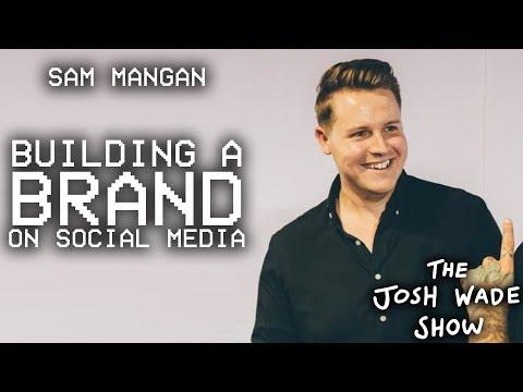 SAM MANGAN - The Josh Wade Show #056