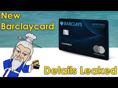 NEW CARD: Barclays Arrival Premier LEAKED