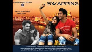 Swapping | Short Film | Euphoria Films