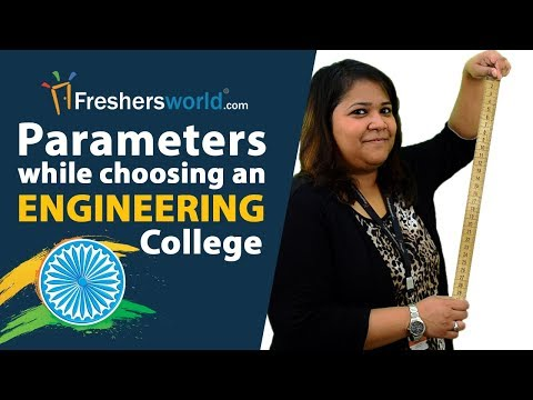 Parameters while choosing an Engineering College - Things you should see before Joining a college