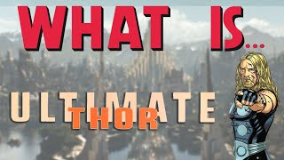 What Is... Ultimate Thor