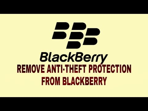 Bypass Anti Theft protection on blackberry