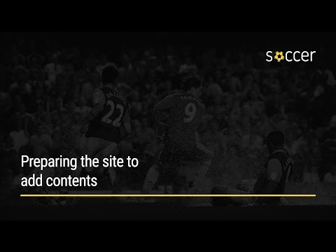 WP Soccer Tutorial: Preparing the site to add contents