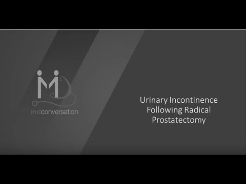 Urinary Incontinence Following Radical Prostatectomy