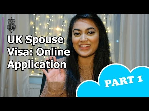 UK Spouse Visa 2018 - PART 1: Online Application