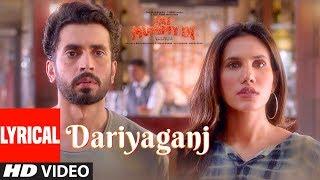 LYRICAL: Dariyaganj | Jai Mummy Di | Sunny S, Sonnalli S | Arijit Singh, Dhvani Bhanushali