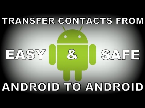 How To Transfer Contacts from Android To Android Easiest and Safest Method
