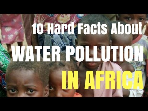 10 Hard Facts About Water Pollution in Africa