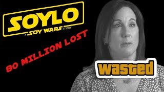 SOLO LOSES 80 MILLION KATHLEEN KENNEDY OUT! FANS REJOICE!