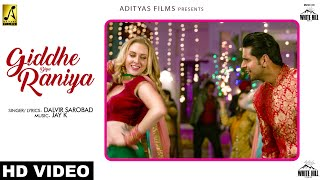 Giddhe Diya Raniya (Full Song) | Dalvir Sarobad | Teri Meri Jodi | White Hill Music