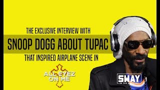 """The Snoop Dogg Interview About Conflict with Tupac that Inspired Airplane Scene in """"All Eyez on Me"""""""