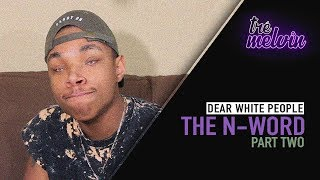 Dear White People: The N-Word (Part 2)