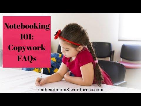 Notebooking 101: Copywork FAQs