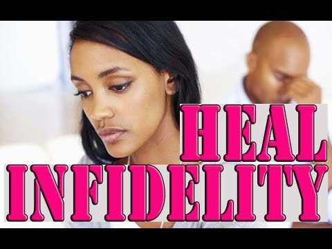 Staying Together- Five (5) Steps For Healing After Infidelity