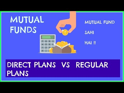 DIRECT MUTUAL FUND VS REGULAR MUTUAL FUND EXPLANATION IN HINDI