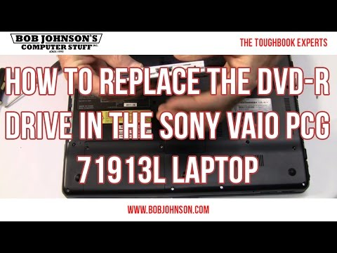 How to replace the DVD-R drive in the Sony Vaio PCG 71913L Laptop