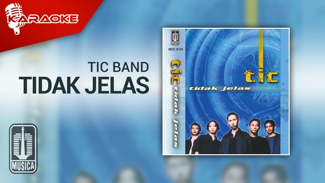 Download Tic Band - Tidak Jelas (Official Karaoke Video) MP3 Gratis