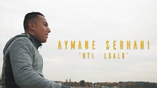 Aymane Serhani - NTI LGALB    نتي الڤلب