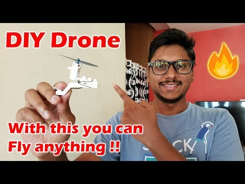 DIY Modular Drone | Make anything Fly with this !!