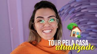 TOUR PELA CASA ATUALIZADO / 2020
