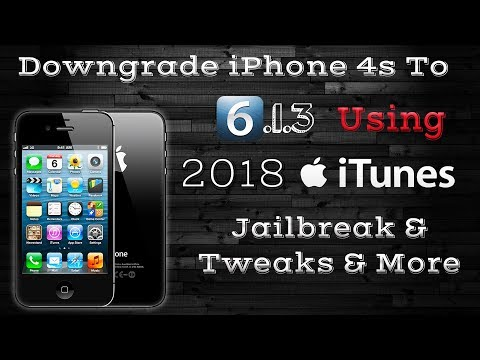 Downgrade iPhone 4s to iOS 6.1.3 Using iTunes 2018, Jailbreak, Best Tweaks, iOS 6 Supported Apps