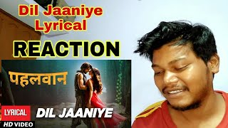 Dil Jaaniye Lyrical Song Reaction & Review | Pehlwaan | Kichcha Sudeepa | #Movies4uReaction