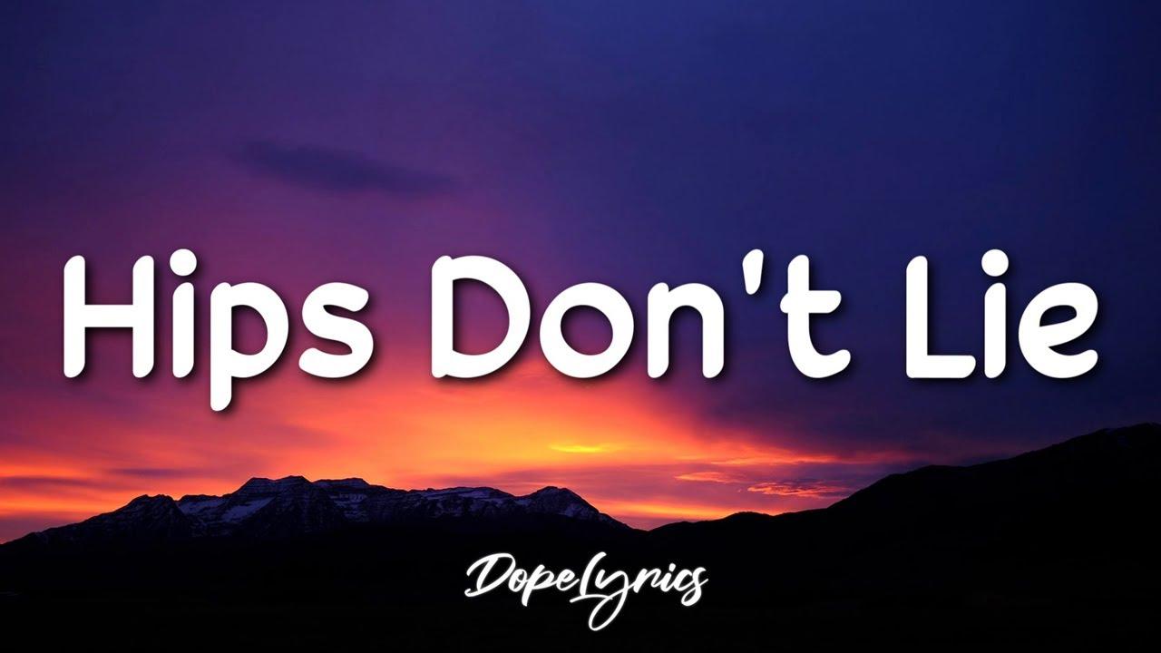 Hips Don't Lie - Shakira feat. Wyclef Jean (Lyrics) 🎵