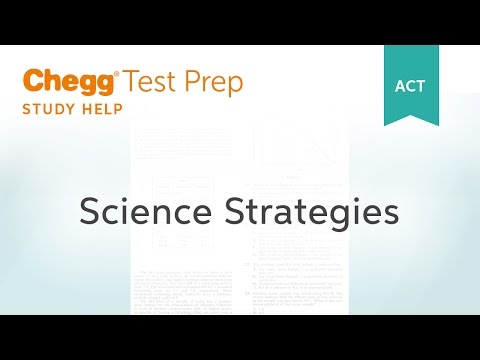 ACT Science Strategies - Chegg Test Prep