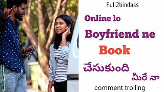 Online Lo Boyfriend Nee Book Chesindhi Meerey Na Prank || Full2bindass || Hyderabad Pranks