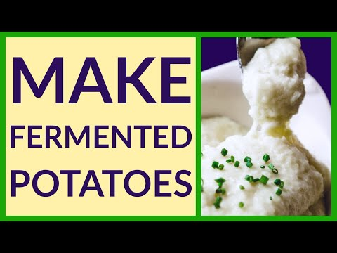 Fermented Potatoes