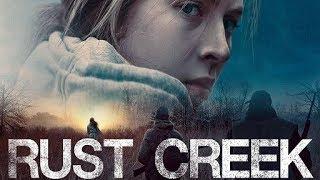 Rust Creek 2018 Trailer movie ᴴᴰ