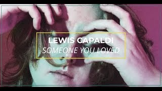 Lewis Capaldi  Someone You Loved Lyric Video I Offshore