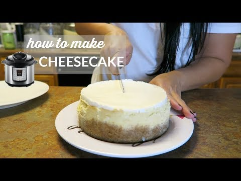 INSTANT POT + HOW TO MAKE CHEESECAKE IN YOUR PRESSURE COOKER | BAKERS GONNA BAKE | COOK WITH ME