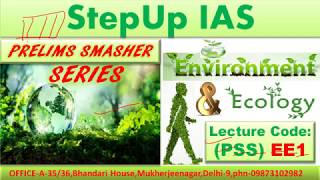 Prelims Smasher Series- Environment and Ecology (PSS) EE1