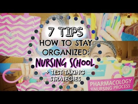 HOW TO STAY ORGANIZED IN NURSING SCHOOL | 7 TIPS + TEST TAKING STRATEGY