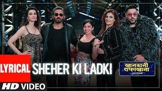 LYRICAL: Sheher Ki Ladki | Khandaani Shafakhana | Tanishk Bagchi, Badshah, Tulsi Kumar,  Diana Penty