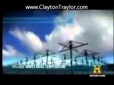 Weather Weaponry - HAARP & Chemtrails -- History Chanel Part 3
