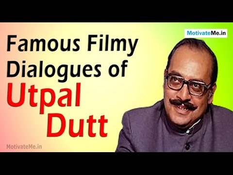 Famous Filmy Dialogues of Utpal Dutt