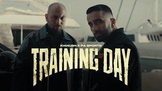 PA Sports x Kianush - Training Day (prod. by Aside & Dalton)