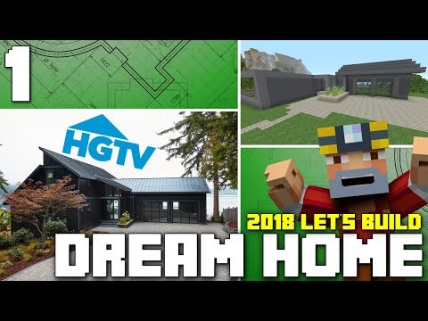 Minecraft Xbox One: Let's Build The HGTV Dream Home 2018! (Part 1)