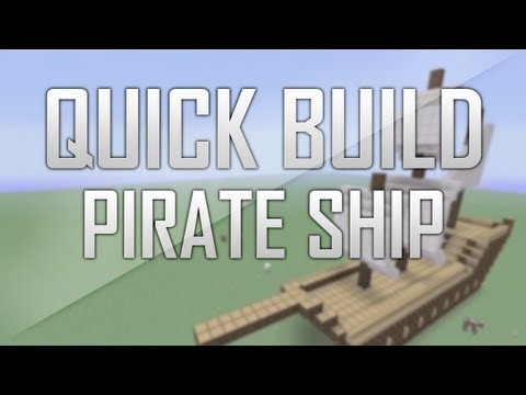 Minecraft: Quick Build - Pirate Ship