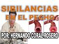 SIBILANCIAS EN EL PECHO (PROBLEMAS RESPIRATORIOS CON SONIDOS EVIDENTES AL INHALAR O EXHALAR AIRE)